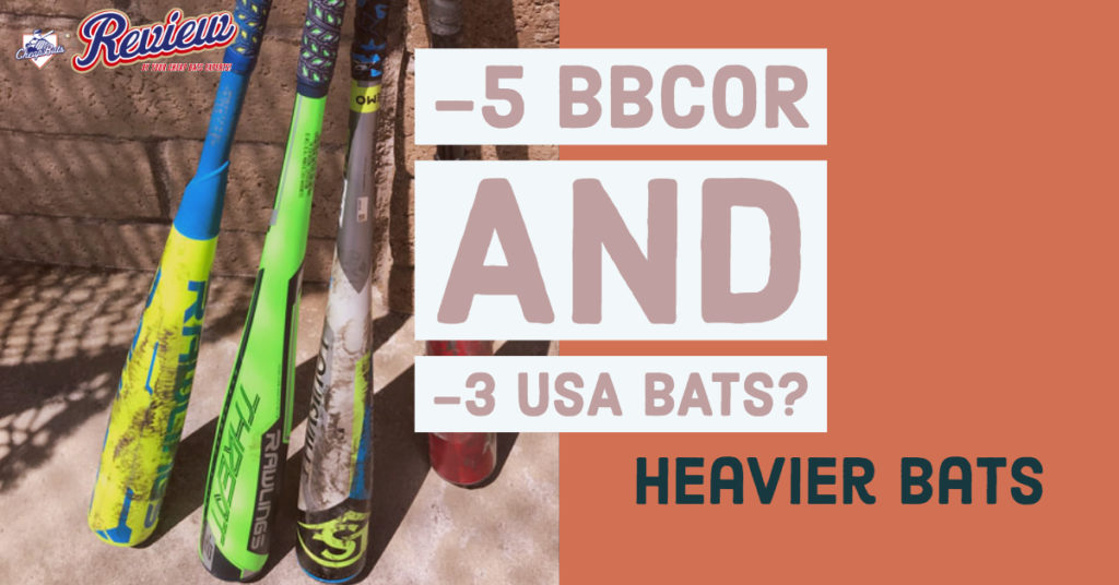 Minus 5 BBCOR AND Minus 3 USA BATS